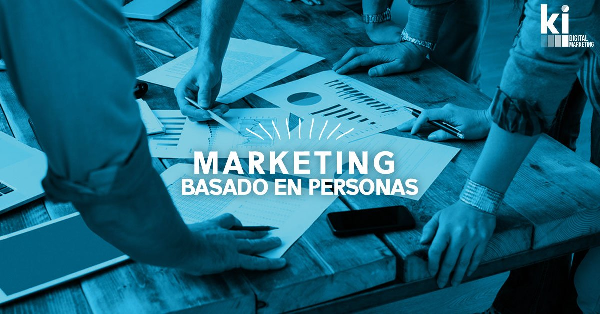 Marketing basado en personas
